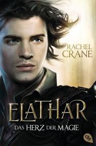 Elathar - Das Herz der Magie von Rachel Crane